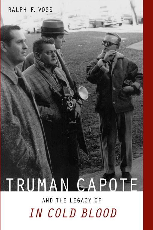 truman capote and the legacy of in cold blood university of  truman capote and the legacy of in cold blood university of alabama press
